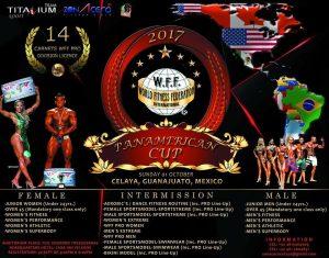 2017 WFF PRO-AM Pan American Cup @ Auditorio Fco. Eduardo Tresguerras!!!  | Celaya | Guanajuato | Mexico